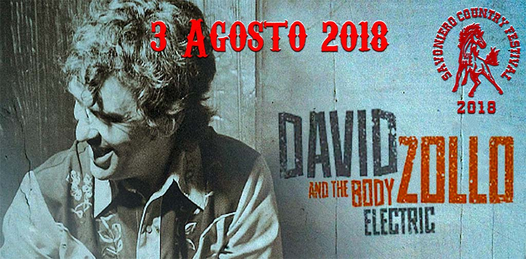 David Zollo & the Body Electrics al Savoniero Country Festival 2018